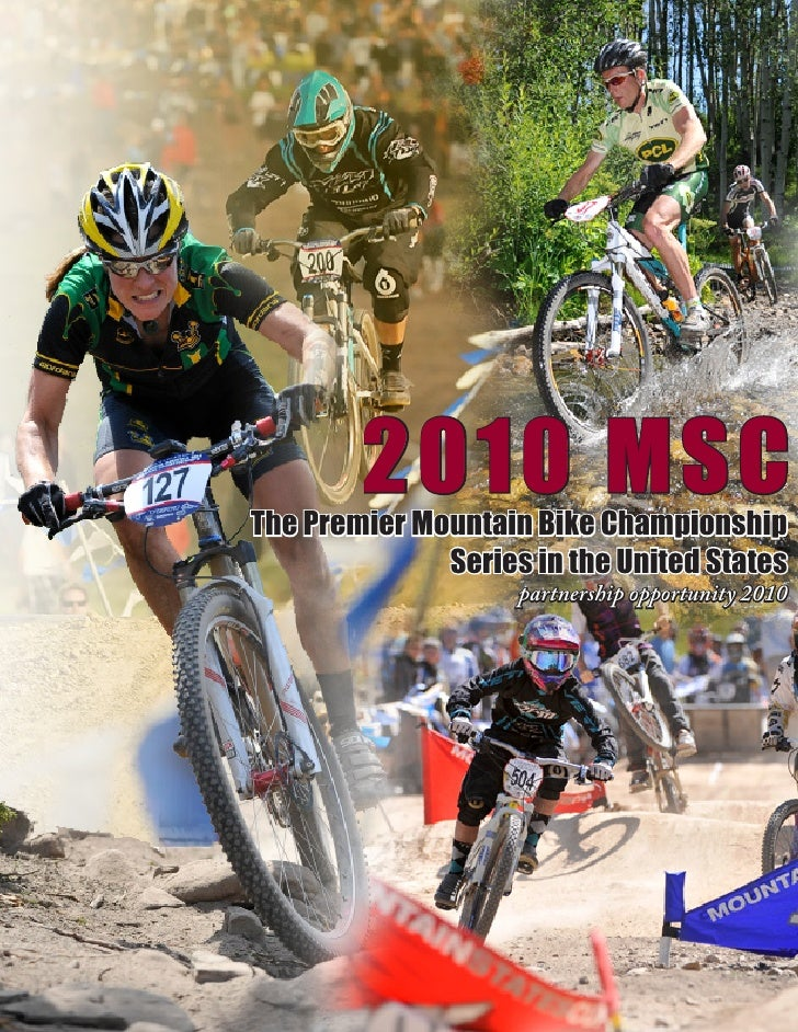 2010 MSC The Premier Mountain Bike Championship               Series in the United States                     partnership ...