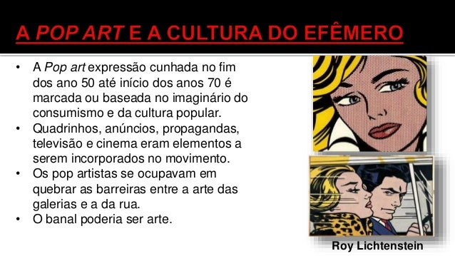 • Um dos grandes representante desse movimento viria a ser Andy Warhol (1928- 1987), mas junto ao fotorrealismo, que se de...