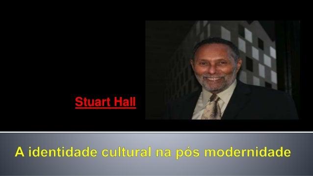 • Em termos de classe, gênero ou raça, uma cultura nacional busca uma unificação numa identidade cultural, representando o...