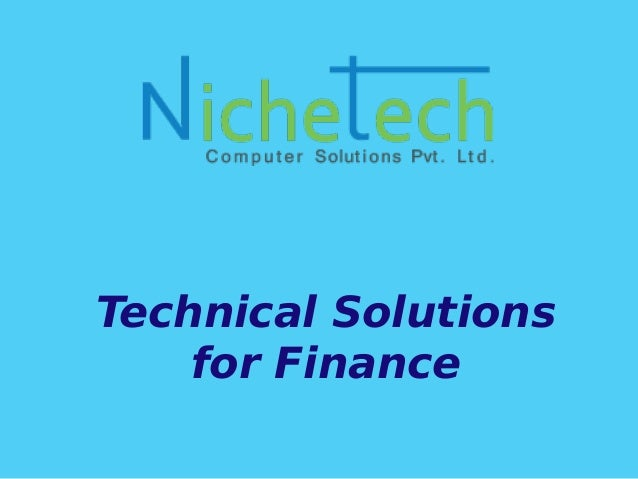 Technical Solutions for Finance