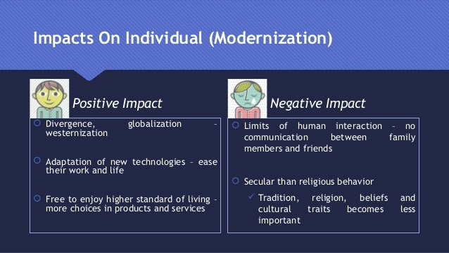 globalization and modernization on traditional or Start studying theme 1: colonialism, neocolonialism and dependency  globalization and cultural imperialism to influence a country  of modernization that a.