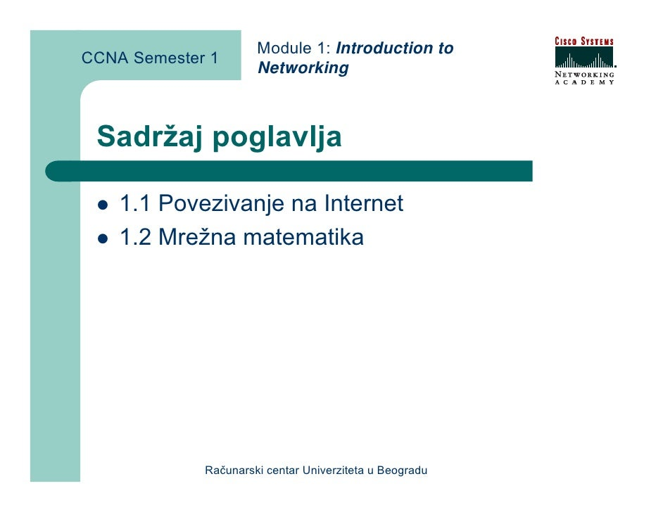 Module 1: Introduction to CCNA Semester 1                       Networking     Sadržaj poglavlja      1.1 Povezivanje na I...