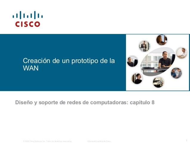 © 2006 Cisco Systems, Inc. Todos los derechos reservados. Información pública de Cisco 1 Creación de un prototipo de la WA...