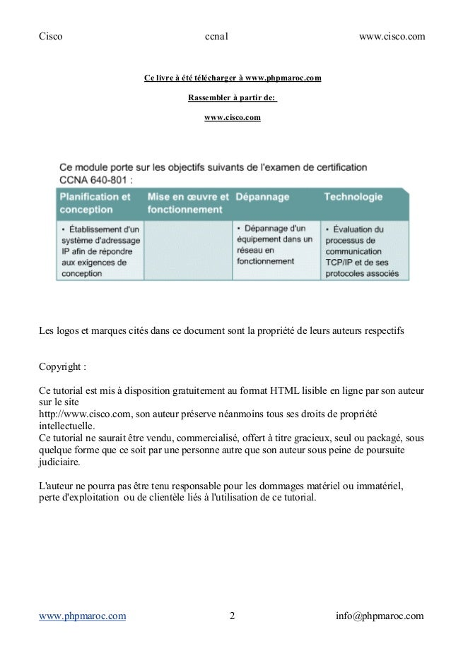 Cisco ccna1 www.cisco.com www.phpmaroc.com info@phpmaroc.com2 Ce livre à été télécharger à www.phpmaroc.com Rassembler à p...