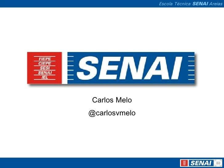 Carlos Melo@carlosvmelo