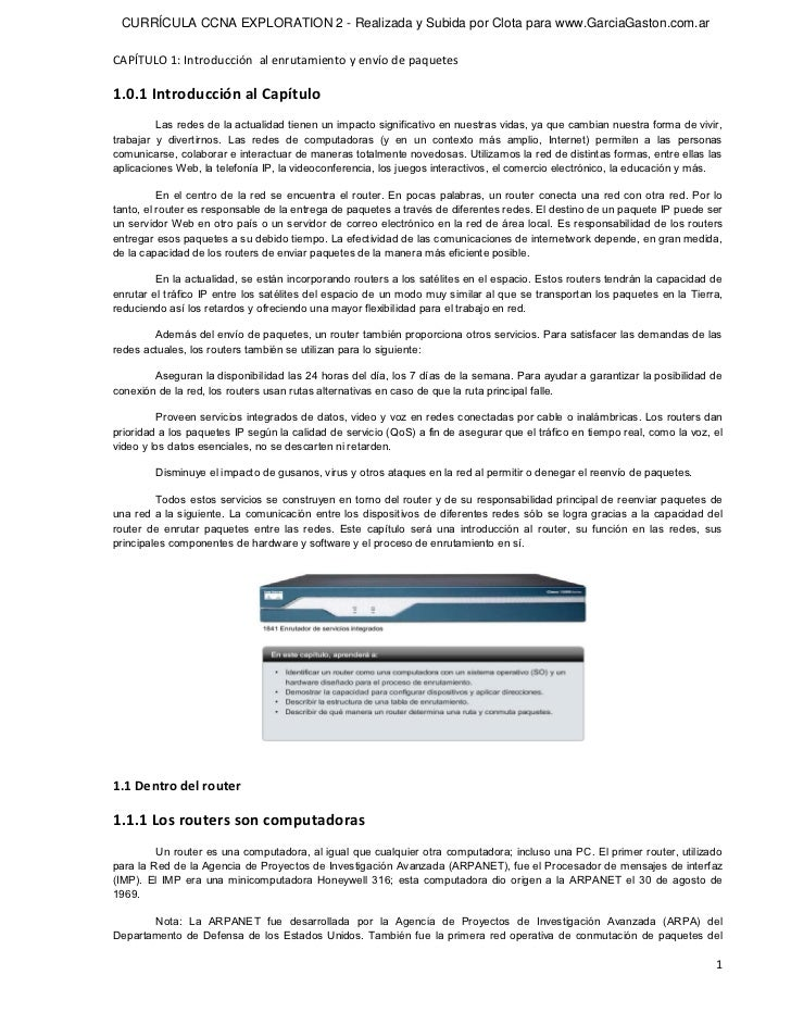 CURRÍCULA CCNA EXPLORATION 2 - Realizada y Subida por Clota para www.GarciaGaston.com.arCAPÍTULO1:Introducciónalenrut...