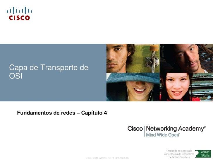 Capa de Transporte de OSI<br />Fundamentos de redes – Capítulo 4<br />