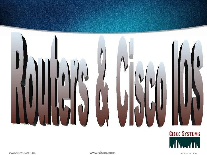 Routers & Cisco IOS