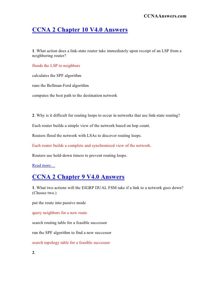 CCNAAnswers.com  CCNA 2 Chapter 10 V4.0 Answers   1. What action does a link-state router take immediately upon receipt of...