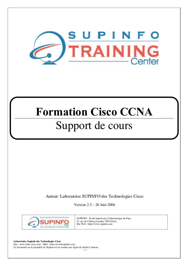 Laboratoire Supinfo des Technologies Cisco Site : www.labo-cisco.com - Mail : labo-cisco@supinfo.com Ce document est la pr...