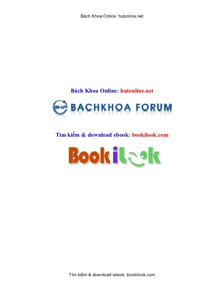 Bách Khoa Online: hutonline.net     Bách Khoa Online: hutonline.netTìm kiếm & download ebook: bookilook.com    Tìm kiếm & ...