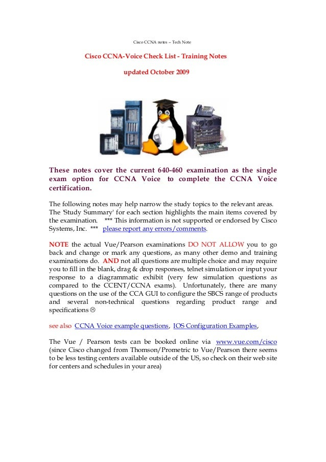 Cisco CCNA notes -- Tech Note            Cisco CCNA-Voice Check List - Training Notes                          updated Oct...