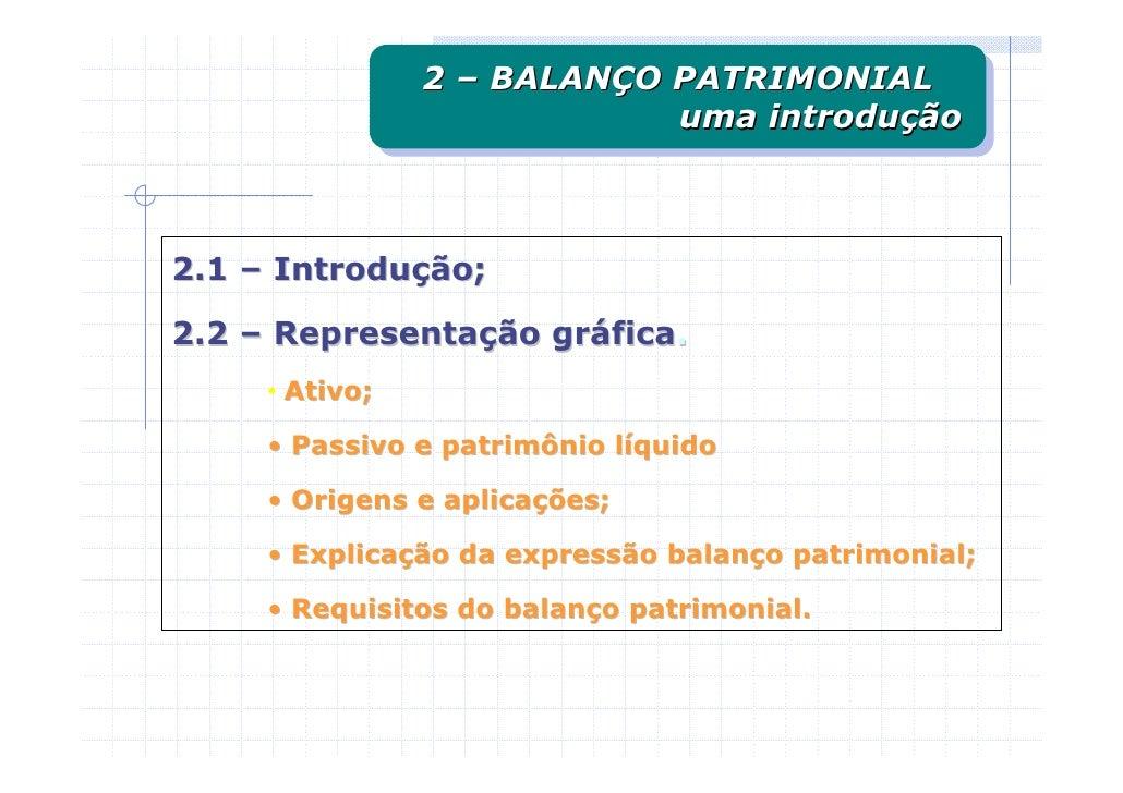 2 – BALANÇO PATRIMONIAL                 2 – BALANÇO PATRIMONIAL                             uma introdução                ...