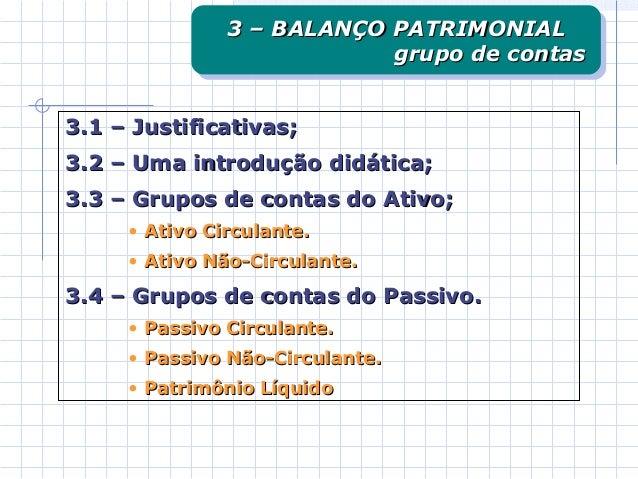 3.1 – Justificativas;3.1 – Justificativas; 3.2 – Uma introdução didática;3.2 – Uma introdução didática; 3.3 – Grupos de co...