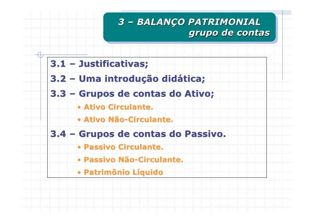 3 – BALANÇO PATRIMONIAL                3 – BALANÇO PATRIMONIAL                            grupo de contas                 ...