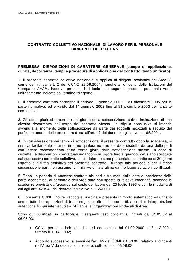 Contratto collettivo nazionale del lavoro area v for Contratto 3 2