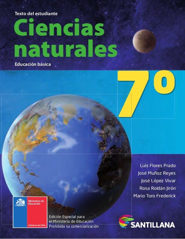 Ciencias naturales Texto del estudiante Educación básica 7º Edición Especial para el Ministerio de Educación Prohibida su ...