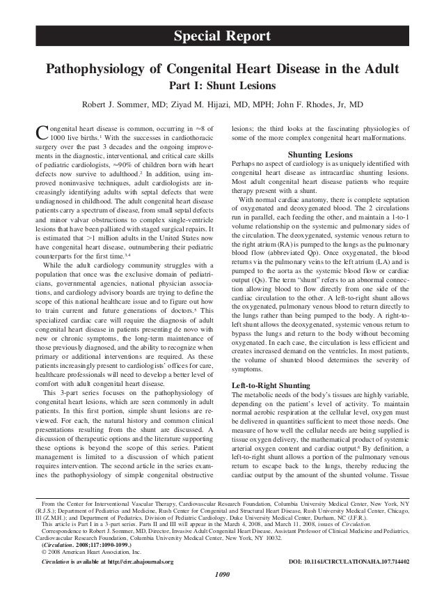 Pathophysiology of Congenital Heart Disease in the Adult Part I: Shunt Lesions Robert J. Sommer, MD; Ziyad M. Hijazi, MD, ...