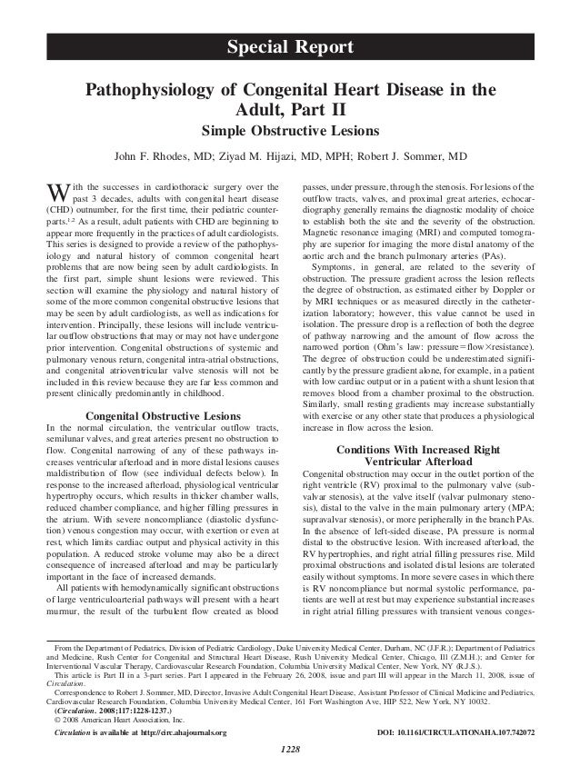 Pathophysiology of Congenital Heart Disease in the Adult, Part II Simple Obstructive Lesions John F. Rhodes, MD; Ziyad M. ...