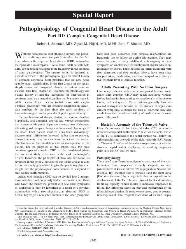 Pathophysiology of Congenital Heart Disease in the Adult Part III: Complex Congenital Heart Disease Robert J. Sommer, MD; ...