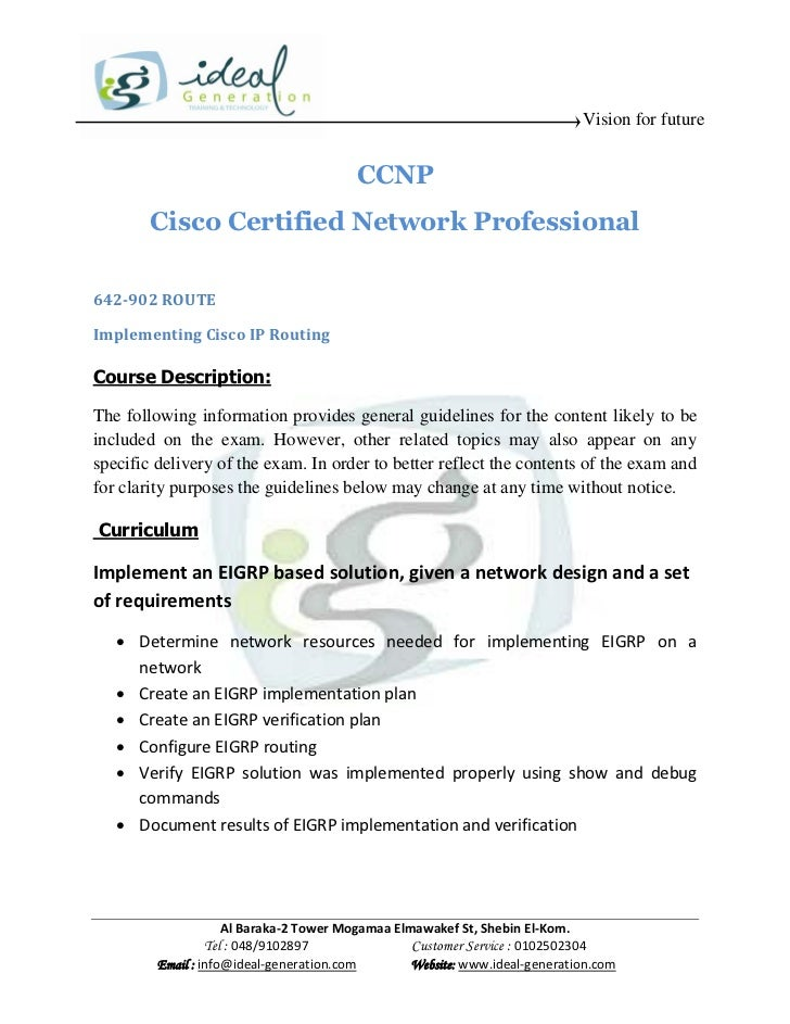 Vision for future                                         CCNP        Cisco Certified Network Professional642-902 ROUTEImp...