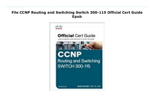 File CCNP Routing and Switching Switch 300-115 Official Cert