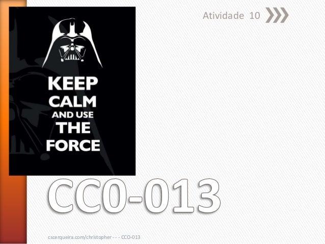 Atividade 10cscerqueira.com/christopher - - - CCO-013