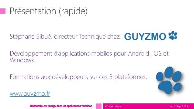 Bluetooth Low Energy dans les applications Windows Slide 3