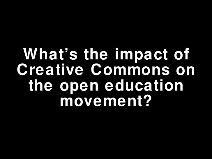 What's the impact of Creative Commons on the open education movement?