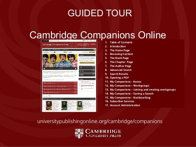Cambridge Companions OnlineCambridge Companions OnlineGUIDED TOUR1. Table of Contents2. Introduction3. The Home Page4. Bro...