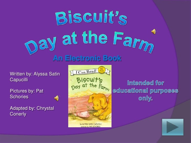 An Electronic Book  Written by: Alyssa Satin Capucilli  Pictures by: Pat Schories  Adapted by: Chrystal Conerly