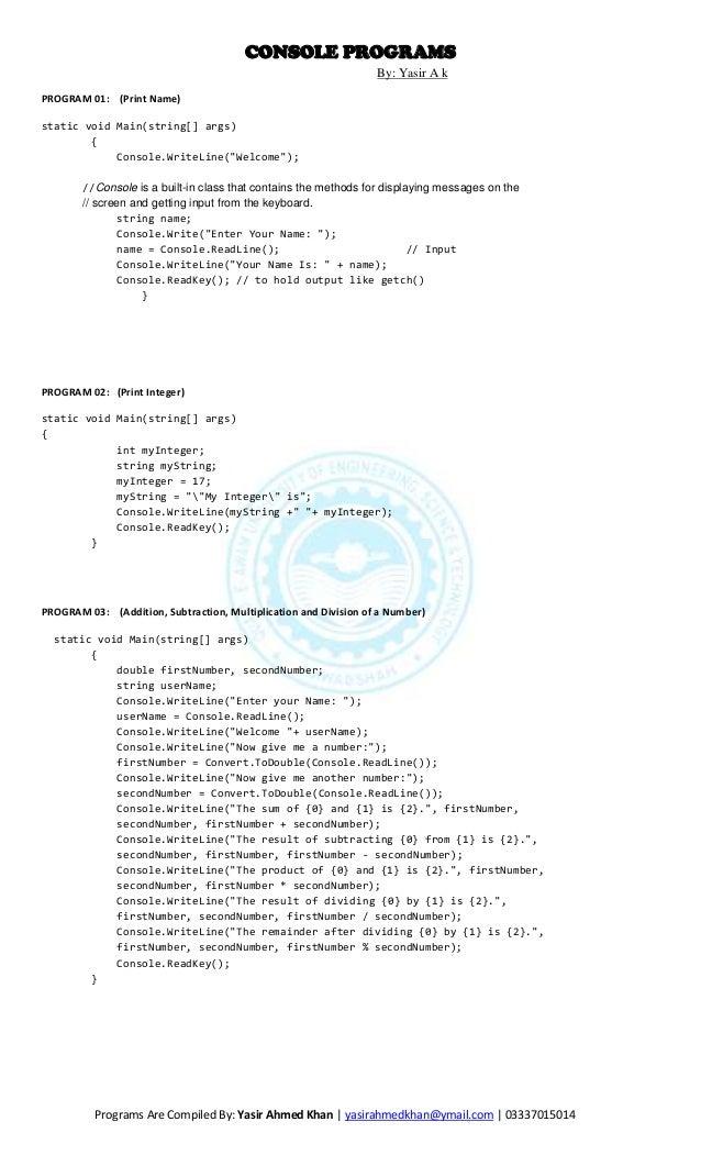 CONSOLE PROGRAMS                                                                  By: Yasir A kPROGRAM 01: (Print Name)sta...