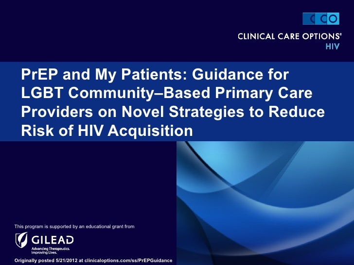 PrEP and My Patients: Guidance for  LGBT Community–Based Primary Care  Providers on Novel Strategies to Reduce  Risk of HI...