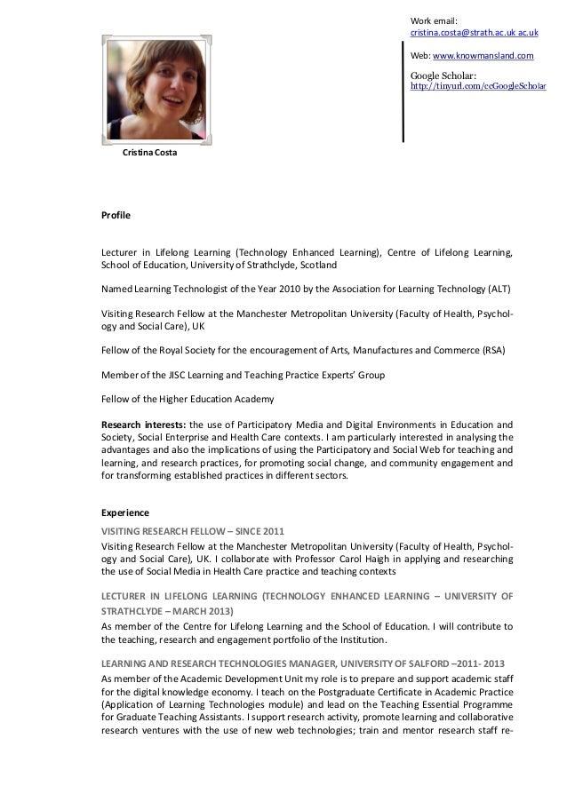 Cristina Costa Work email: cristina.costa@strath.ac.uk ac.uk Web: www.knowmansland.com Google Scholar: http://tinyurl.com/...