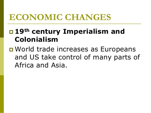 political social and economic changes in africa 1750 1900 What were the changes and continuities in the political structure of latin america  political and social changes that occurred in latin america from 1600 to 1900.