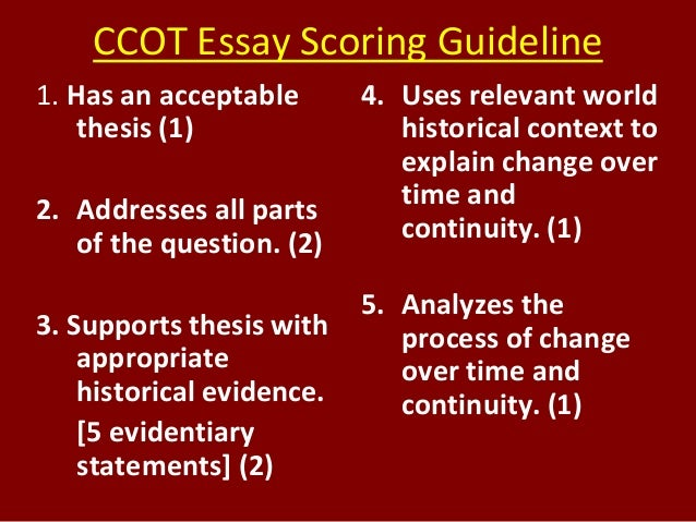 ESSAY Scoring - CCOT Essay (for China 10ce -1100 ce)