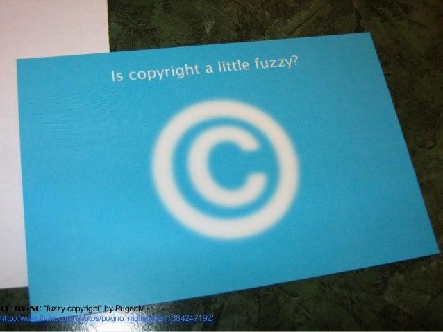 "CC BY-NC ""fuzzy copyright"" by PugnoM - http://www.flickr.com/photos/pugno_muliebriter/1384247192/"