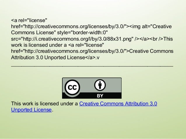 Presentation: This one Creative Commons and the double C in a circle are registered trademarks of Creative Commons in the ...
