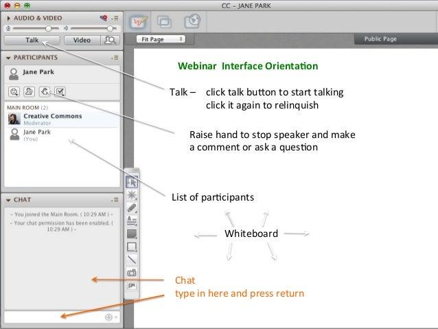 Webinar    Interface  Orienta.on   Talk  –     click  talk  bu:on  to  start  talking   click  ...