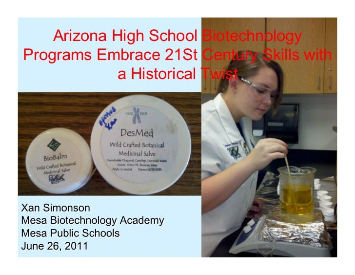 Arizona High School BiotechnologyPrograms Embrace 21St Century Skills with             a Historical Twist
