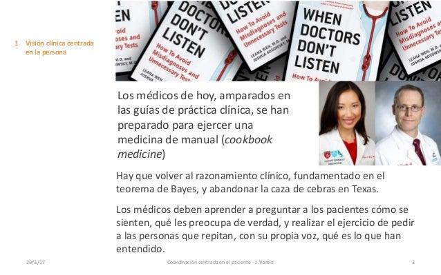 Coordinación centrada en el paciente. Jordi Varela Slide 3