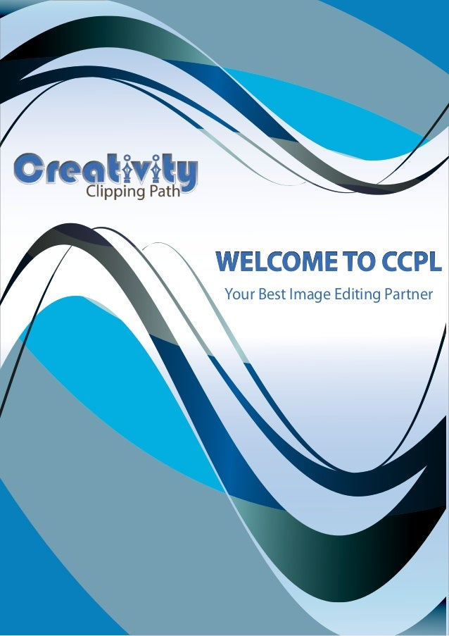 WELCOME TO CCPL Your Best Image Editing Partner