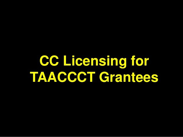 CC Licensing for TAACCCT Grantees