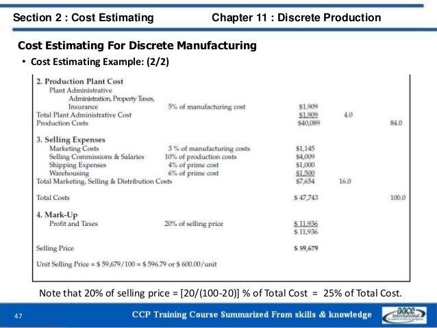 Cost Estimating For Discrete Manufacturing • Cost Estimating Example: (2/2) 47 Section 2 : Cost Estimating Chapter 11 : Di...