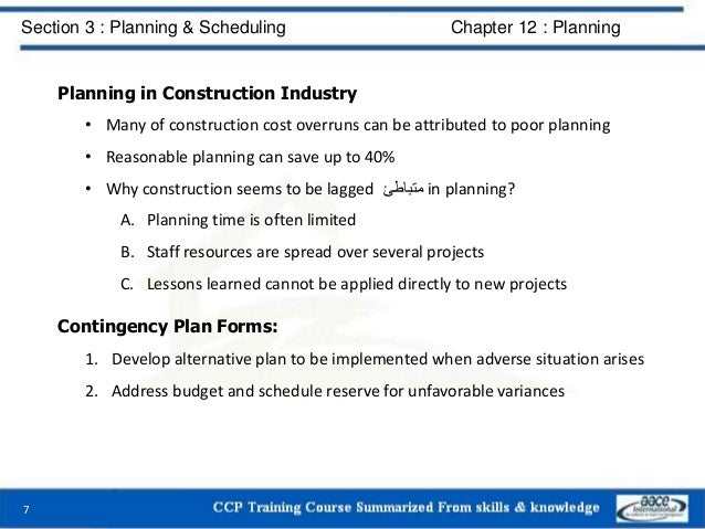 Planning in Construction Industry • Many of construction cost overruns can be attributed to poor planning • Reasonable pla...