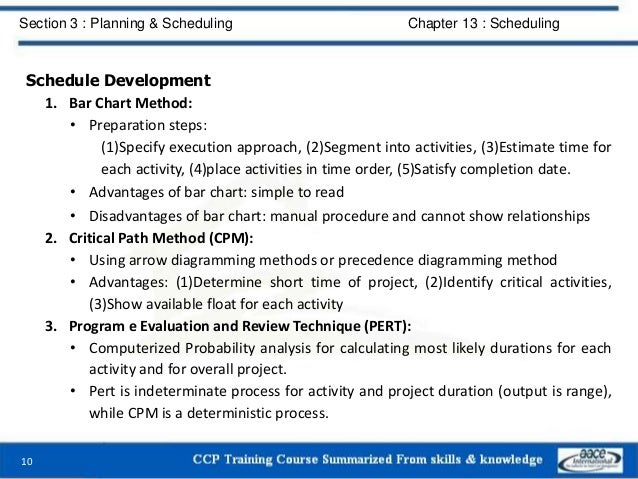 Schedule Development 1. Bar Chart Method: • Preparation steps: (1)Specify execution approach, (2)Segment into activities, ...