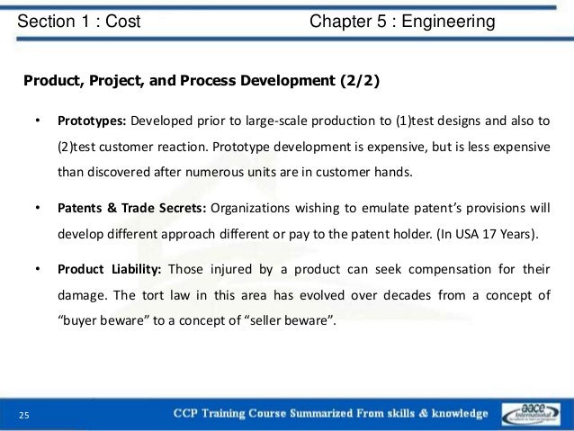 Section 1 : Cost Chapter 5 : Engineering Product, Project, and Process Development (2/2) • Prototypes: Developed prior to ...