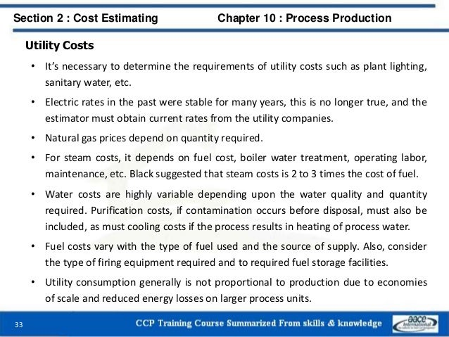 Utility Costs • It's necessary to determine the requirements of utility costs such as plant lighting, sanitary water, etc....