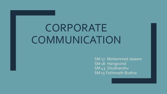 CORPORATE COMMUNICATION SM 27 Mohammed Jaseem SM 18 Harigovind SM 43 Shubhanshu SM 15 Fathimath Bushra