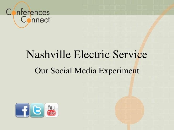 Nashville Electric Service Our Social Media Experiment